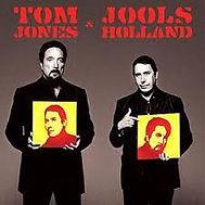 Tom Jones & Jools Holland Warner Music 2004