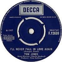 I'll Never Fall In Love Again Decca 1967