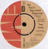 Say You'll Stay Until Tomorrow EMI 1976
