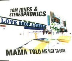 Mama Told Me Not To Come with Stereophonics Gut Records 2000