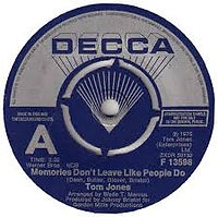 Memories Don't Leave Like People Do Decca 1975