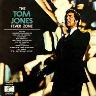 The Tom Jones Fever Zone Parrot 1968