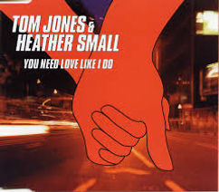 You Need Love Like I Do with Heather  Small Gut Records 2000