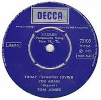 Today I Started Loving You Again Decca 1973