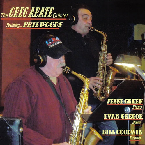 The Greg Abate Quintet Featuring Phil Woods