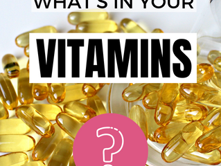 Do You Know What's In Your Vitamins?