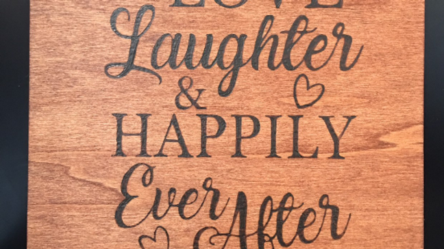 To Love Laughter Woodburning