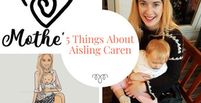 5 Things About Aisling Caren of Motherly Retreats