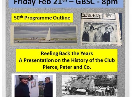 GBSC 50th Anniversary Launch Friday Feb 21st - GBSC - 8pm
