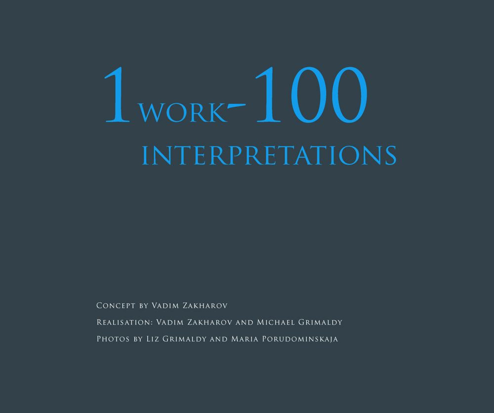 1 WORK –100 INTERPRETATIONS