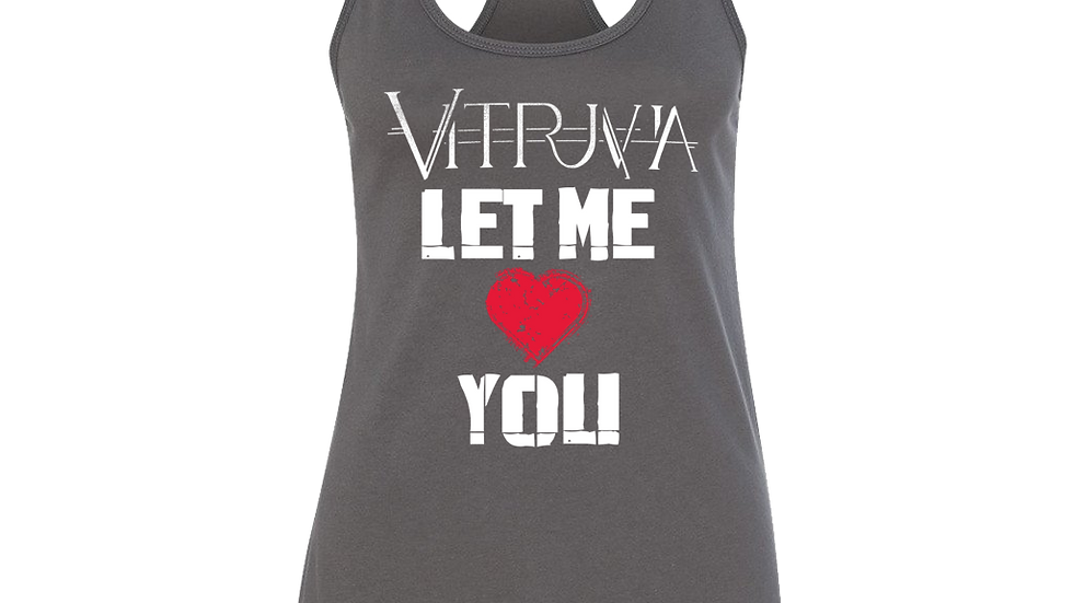 Let Me Love You Tank Top