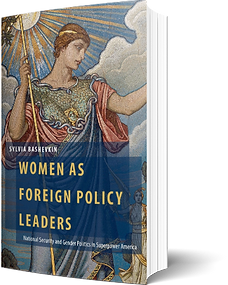 Sylvia Bashevkin - Women as Foreign Policy Leaders