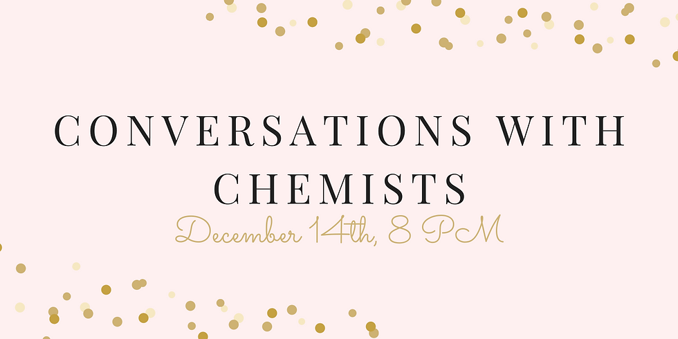 Conversations with Chemists