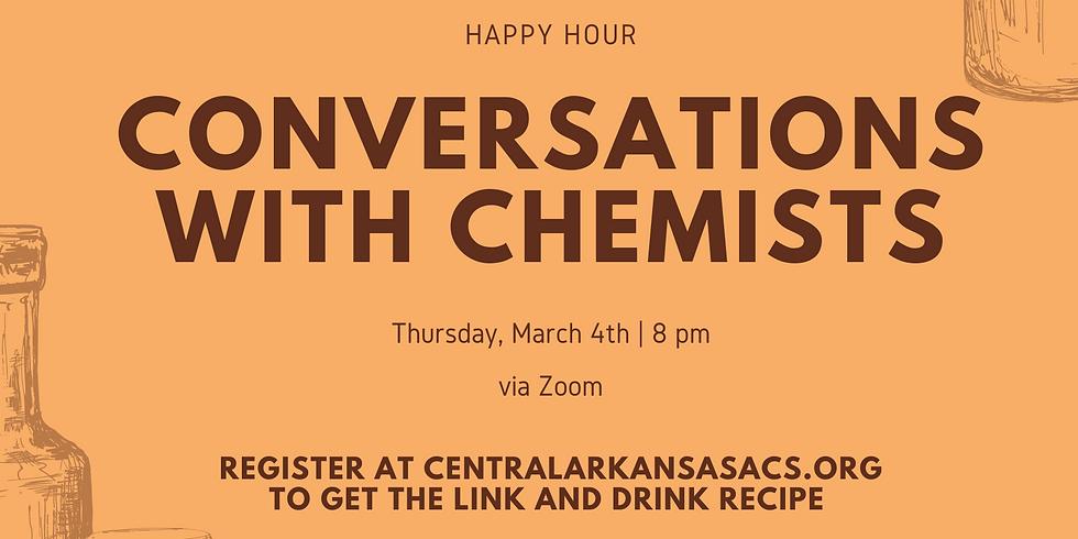 "Conversations with Chemist ""Feb"" 2021"