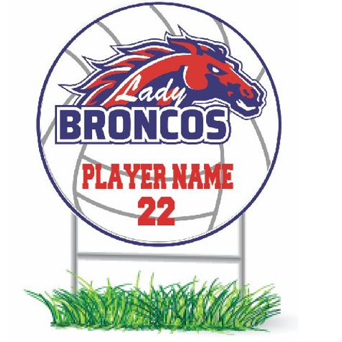 Lady Broncos Yard Sign