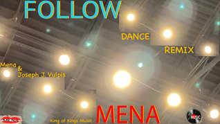 Follow Dance Remix | Mena