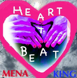 HEartBeat _  Mena & King