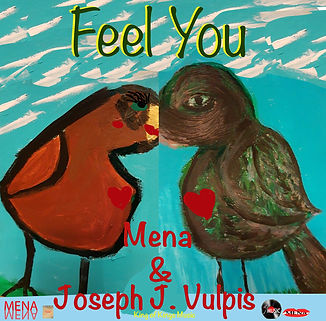 Feel You by Mena and Joseph J. Vulpis