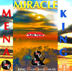 Miracle by Mena & King