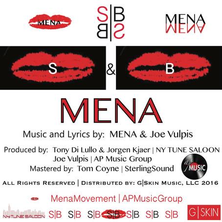 Released To ITUNES #SB |  Mena's New Single:  S & B