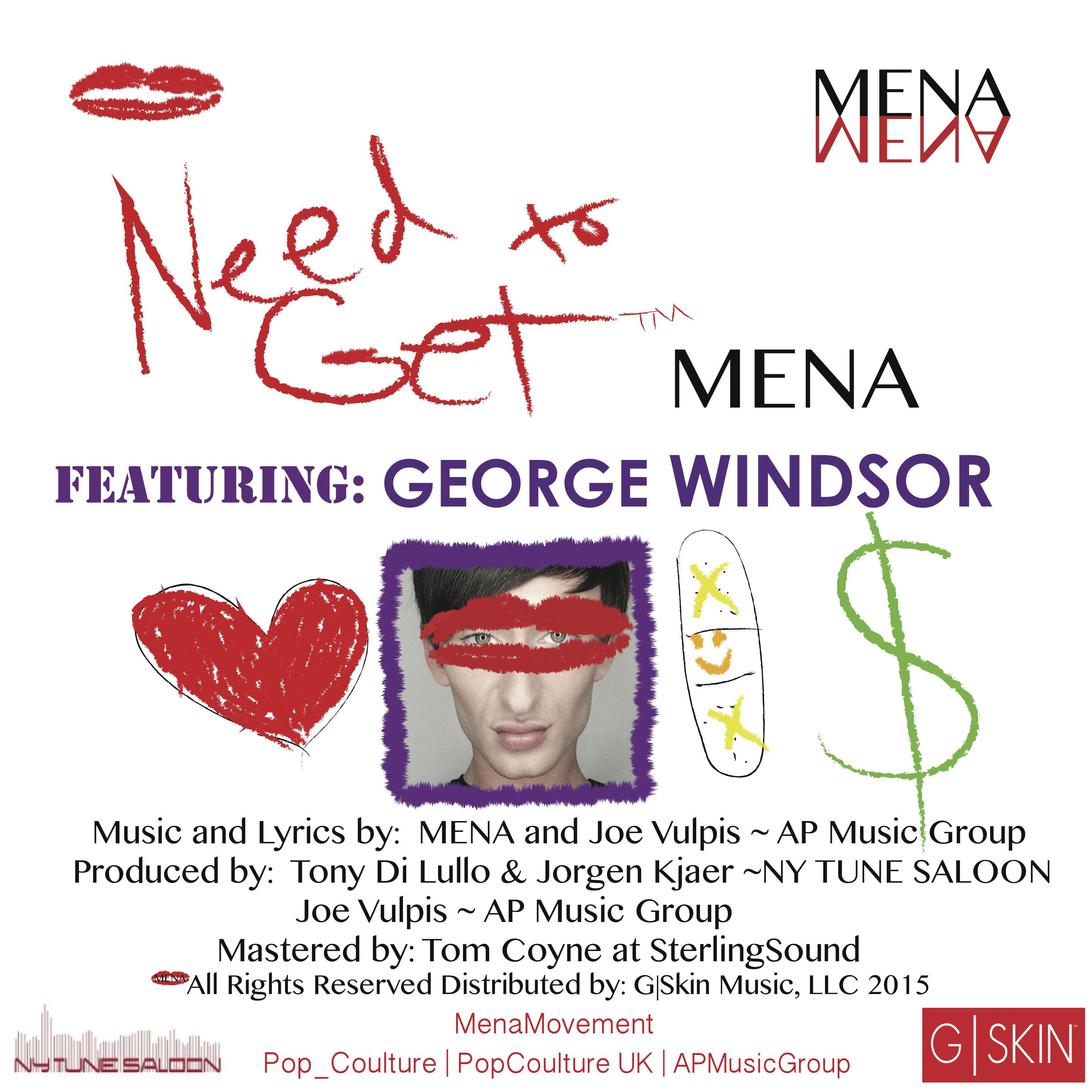 NEED TO GET Mena | George Windsor