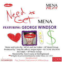 NEED TO GET | Mena Feat George Windsor