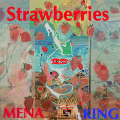 Strawberries by Mena & King