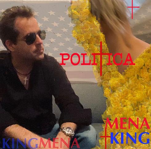 PoliTica by Mena &  King