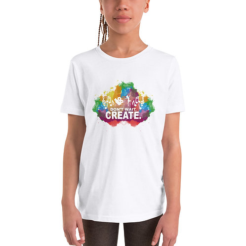 """Don't Wait. Create."" Youth Unisex Short Sleeve T-Shirt"