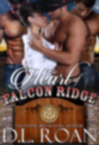 The Heart of Falcon Ridge by D.L. Roan