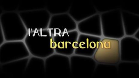 2006 - L'altra Barcelona - TVC