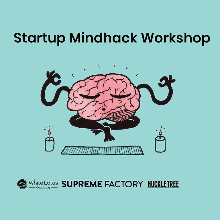 Startup Mindhack Workshop - HKT Shoreditch