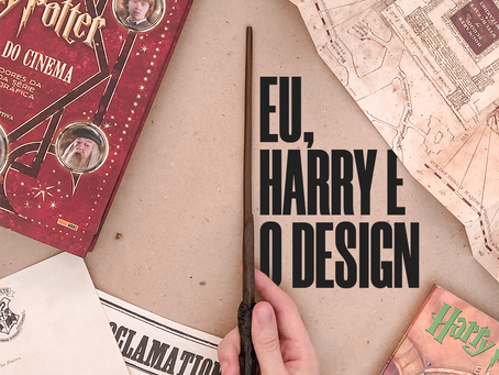 Eu, Harry e o design