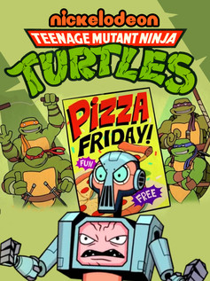 TMNT / PIZZA FRIDAY