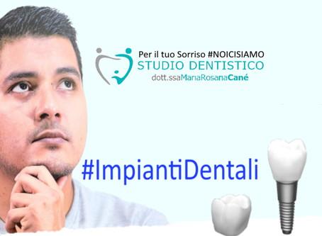 La mancanza di un dente ti porta a  disagi fisici e di relazione? Soluzione? Un Impianto Dentale!