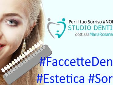 Rinnovare l'estetica del tuo sorriso con le Faccette Dentali Estetiche? Cosa devi sapere?