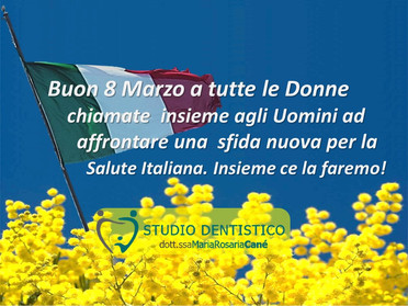8 Marzo 2020 - Festa della Donna - Un Augurio Speciale.