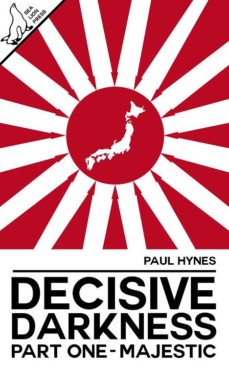 DECISIVE DARKNESS: PART ONE - MAJESTIC