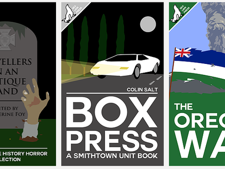 NEW RELEASES: Box Press, The Oregon War, Travellers in an Antique Land