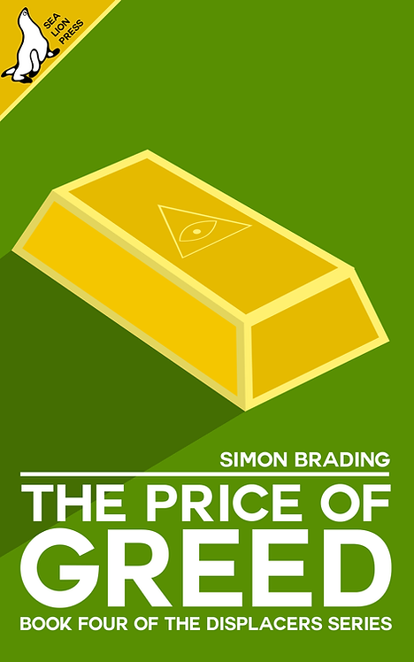 THE PRICE OF GREED