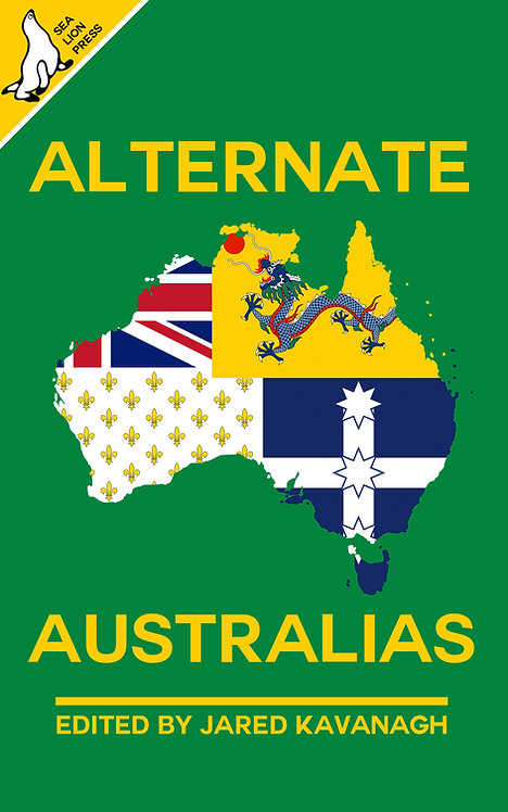 ALTERNATE AUSTRALIAS