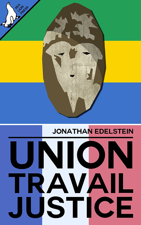 UNION, TRAVAIL, JUSTICE