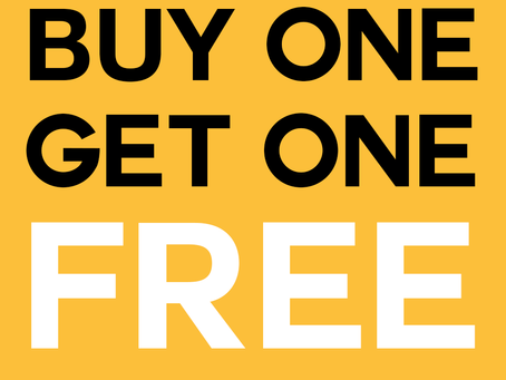 SPECIAL OFFER: Buy one get one free!