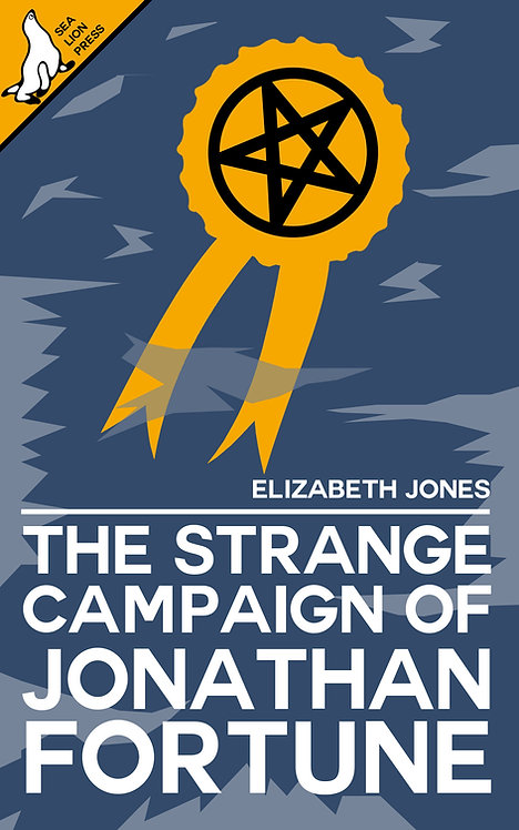 THE STRANGE CAMPAIGN OF JONATHAN FORTUNE