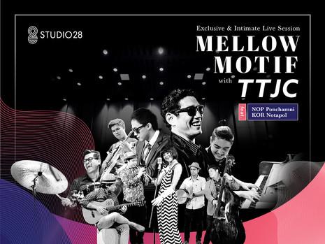 MELLOW MOTIF with TTJC Concert