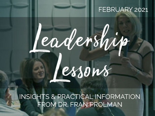 Leadership Lessons from Dr. Fran Prolman - February 2021