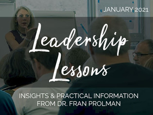 Leadership Lessons from Dr. Fran Prolman - January 2021