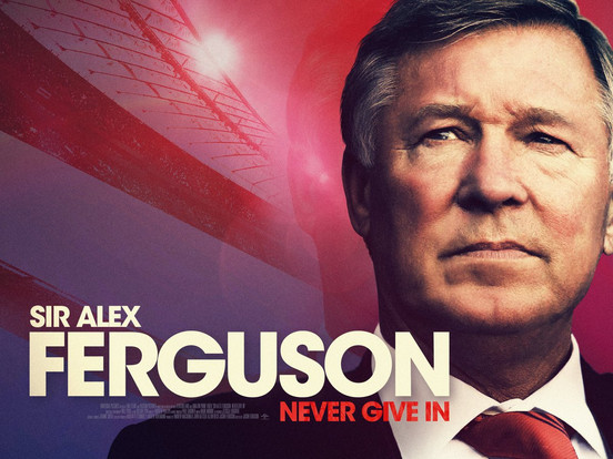 Sir Alex Ferguson Never Give In (Assistant Editor)