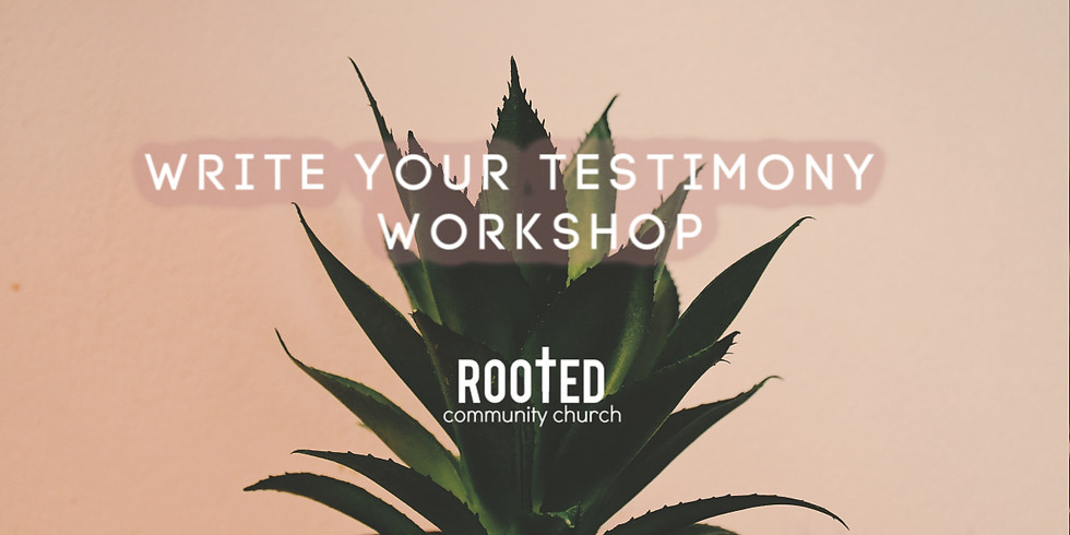 Write Your Testimony Workshop