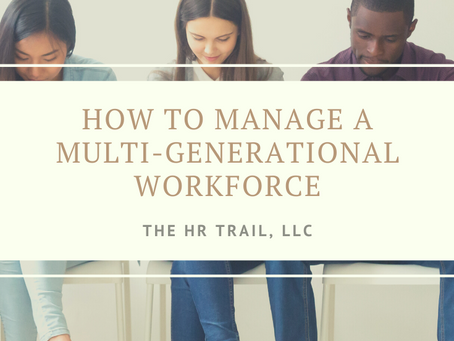 How to Manage a Multi-Generational Workforce